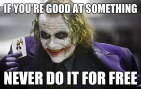 heath ledger if you're good at something don't do it for free