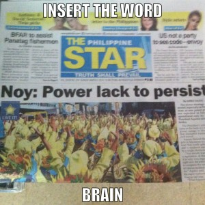 Noynoy Aquino Where does the word Brain Go