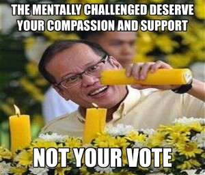 Noynoy Aquino is the epitome of the pinoy culture's disregard for intellect, accomplishment, taste, refinement and judgement.