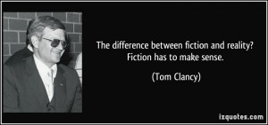 Tom Clancy novels enrich one's understanding of conflict, human nature, culture and politics. Mostly the darker side.